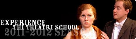 The Theatre School at DePaul University 2012-2013 Season