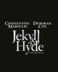 Tickets for JEKYLL & HYDE staring Constantine Maroulis & Deborah Cox Go On Sale Fri. Jan. 11
