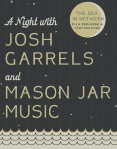JoshGarrelsAndMasonJarMusic
