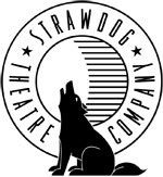 STRAWDOG THEATRE COMPANY ANNOUNCES THEIR 2013 – 2014 SEASON