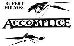 Jedlicka Performing Arts Center Presents ACCOMPLICE By Rupert Holmes runs October 25 – November 9, 2013