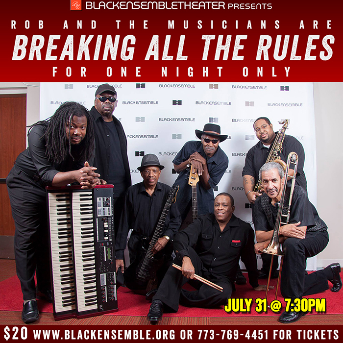 Black Ensemble Theater Announces Breaking All The Rules, A One Night-Only Concert   featuring the Black Ensemble musicians, led by Black Ensemble Music Director Robert Reddrick with performances by special guests   Thursday, July 31, 2014 1 Black Ensemble Theater Founder and Executive Director Jackie Taylorannounces a special one night-only concert,Breaking All The Rules, starring the Black Ensemble musicians. This special performance is an all-night jam with Black Ensemble's regular company of phenomenal musicians and also features several special guests.The performance will begin at7:30 pmat the Black Ensemble Theater Cultural Center, 4450 N. Clark Street.