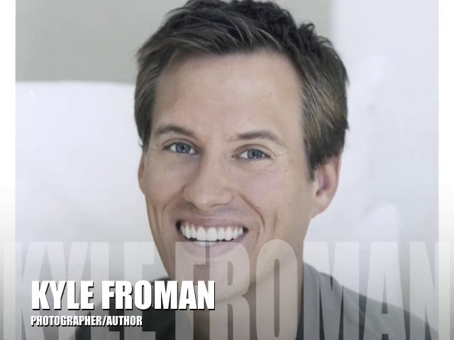 Podcast with Photographer/Author KYLE FROMAN