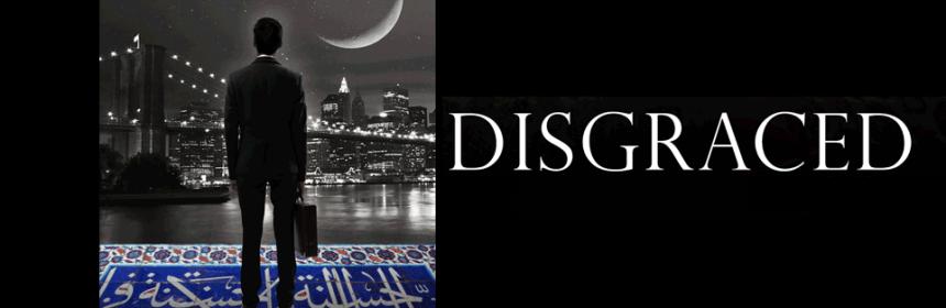 "Milwaukee Rep's Explosive ""Disgraced"" Leaves Audiences Spellbound 1 Reviewed by: Matthew Perta"