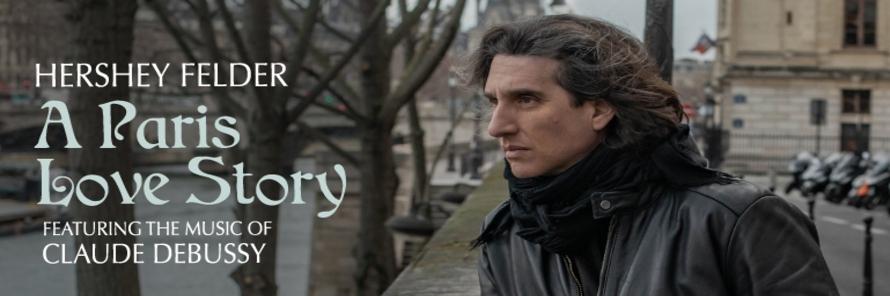 Goodman Theatre Announces Chicago Premiere of HERSHEY FELDER: A PARIS LOVE A STORY