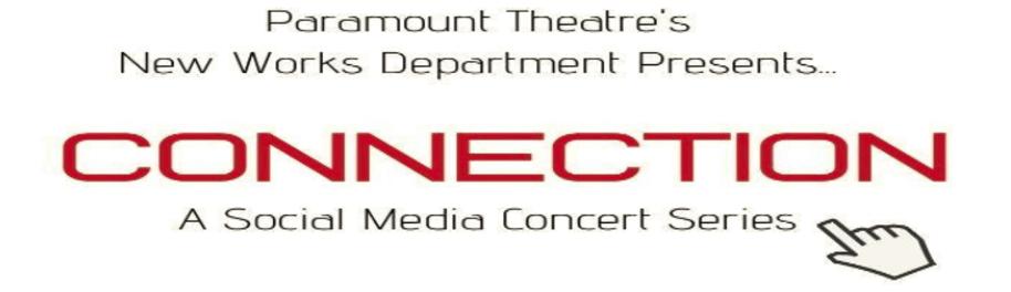 Paramount Theatre Announces Launch of <em>Connection: A Social Media Concert Series</em>